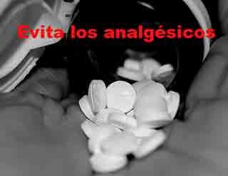 Evita los analgésicos